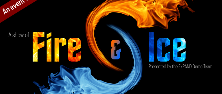 A show of Fire & Ice (Show 2)
