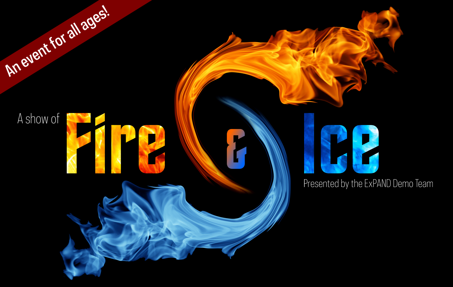 A show of Fire & Ice (Show 1)