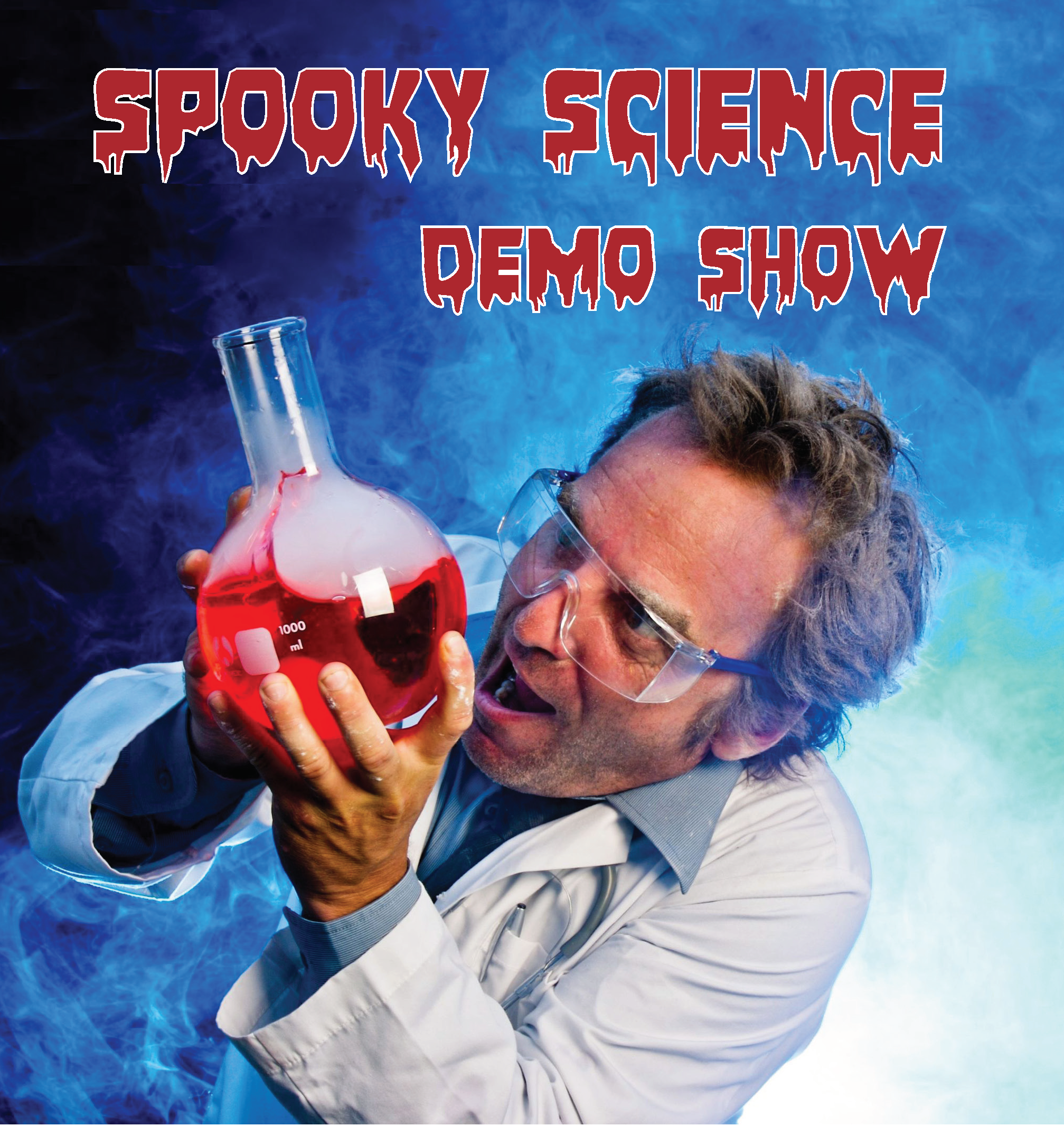 Spooky Science Demo Show [Show 1]